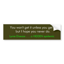 Warning bumper stickers for others. - Customized