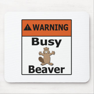 Warning Busy Beaver Mouse Pad