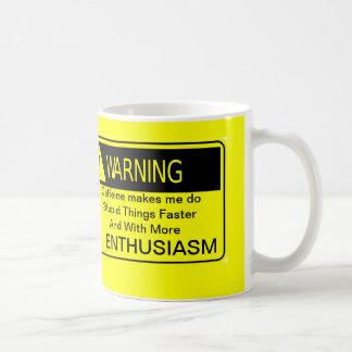 Warning: Caffeine Coffee Mug