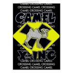 WARNING CAMEL CROSSING X-ING GIFTS FUNNY ZOO CARDS