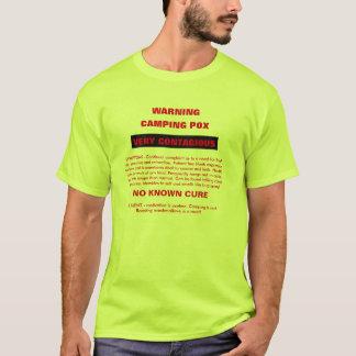 Warning Camping Pox T-Shirt