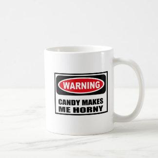 Warning CANDY MAKES ME HORNY Mug