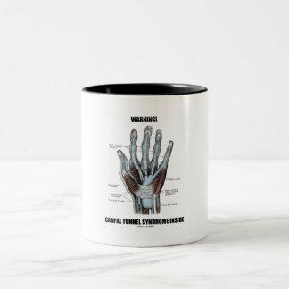 Warning! Carpal Tunnel Syndrome Inside (Anatomy) Two-Tone Coffee Mug