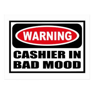 Warning CASHIER IN BAD MOOD Postcard