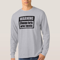 WARNING Chemo farts are toxic AA long sleeve T-Shirt