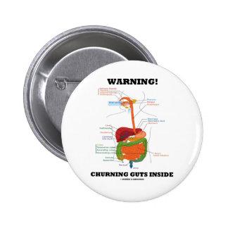 Warning! Churning Guts Inside (Digestive System) Pinback Button