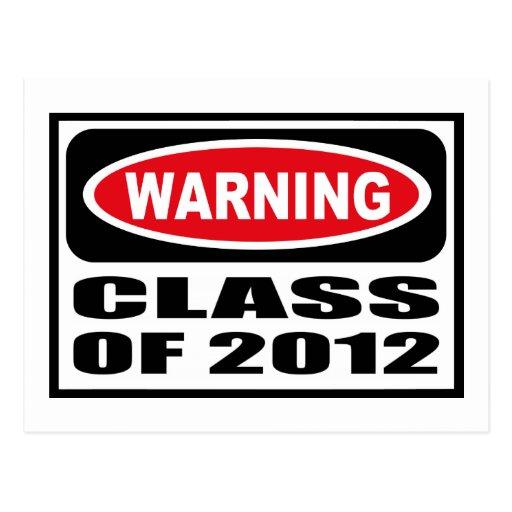 Warning CLASS OF 2012 Postcard
