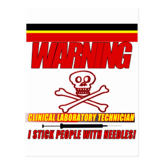 WARNING CLINICAL LAB TECH - I STICK  WITH NEEDLES POSTCARDS