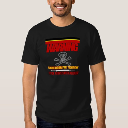 WARNING CLINICAL LAB TECH - I STICK  WITH NEEDLES TEE SHIRT