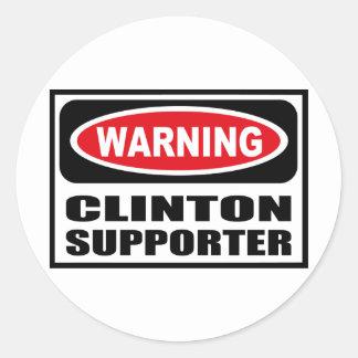 Warning CLINTON SUPPORTER Sticker