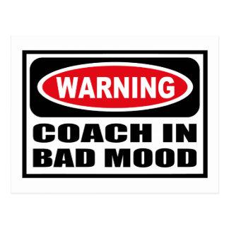 Warning COACH IN BAD MOOD Postcard