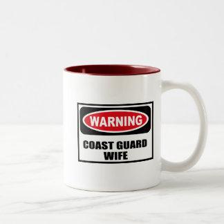 Warning COAST GUARD WIFE Mug