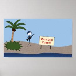 """""""Warning: Coast!"""" Poster"""