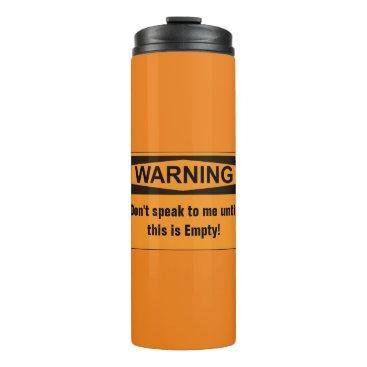 Coffee Themed Warning Coffee Thermal Travel Mug