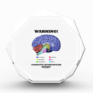 Warning! Cognitive Intervention Needed Acrylic Award
