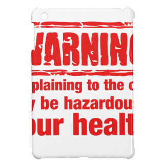 warning - Complaining to the cook may be hazardous iPad Mini Case