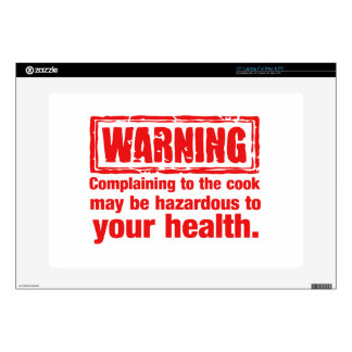 """warning - Complaining to the cook may be hazardous Skin For 15"""" Laptop"""
