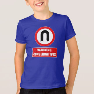 WARNING CONSERVATIVES (U turn) T-Shirt