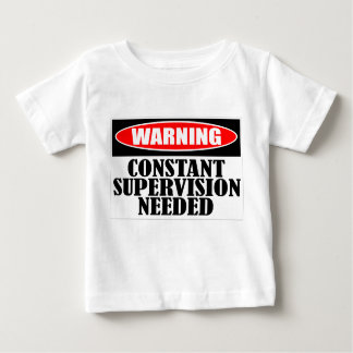 Warning Constant Supervision Needed Tee Shirts