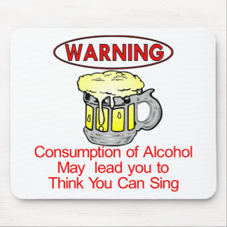 Warning Consumption Of Alcohol Mousepad