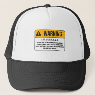 Warning - Contains Adult Themes Trucker Hat