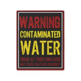 Warning Contaminated Water Sign