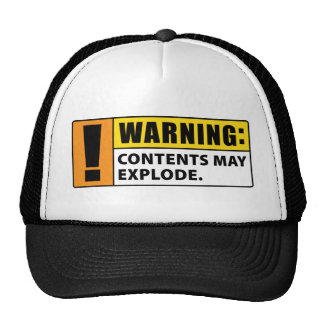 Warning Contents May Explode Trucker Hat