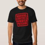 Warning: Contents Under Pressure stamp T-shirt