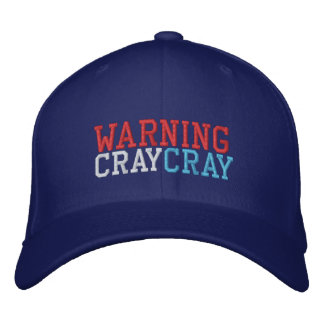warning cray cray cap