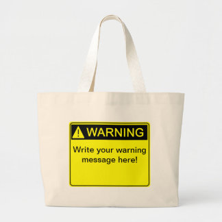 Warning - Create your custom warning label Tote Bag