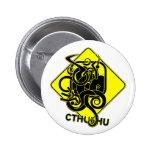 Warning: Cthulhu Button