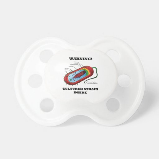 Warning! Cultured Strain Inside (Bacterium) BooginHead Pacifier