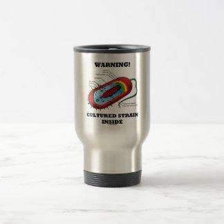 Warning! Cultured Strain Inside (Prokaryote) 15 Oz Stainless Steel Travel Mug