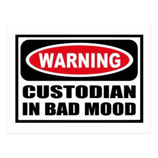Warning CUSTODIAN IN BAD MOOD Postcard