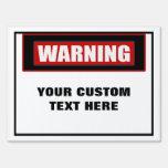 Warning Custom Large Yard Sign