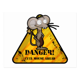 Warning Cute Mouse Ahead! Postcard