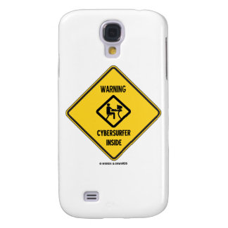 Warning! Cybersurfer Inside (Yellow Diamond Sign) Samsung Galaxy S4 Cover