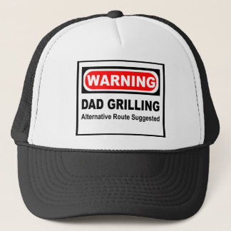 Warning dad grilling alternate route suggested trucker hat