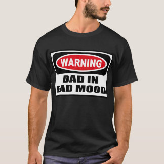 Warning DAD IN BAD MOOD Men's Dark T-Shirt