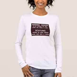 Warning Danger Achtung, Berlin Wall, Germany Sign Long Sleeve T-Shirt