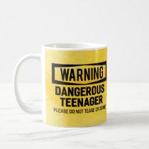 Warning Dangerous Teenager Mug