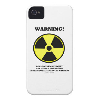 Warning! Decision Daily Cause Meltdown Financial Case-Mate iPhone 4 Case