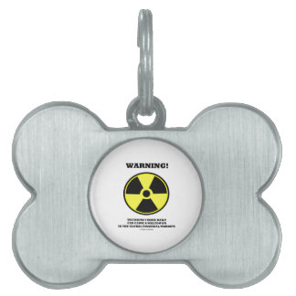 Warning! Decision Daily Cause Meltdown Financial Pet Name Tag
