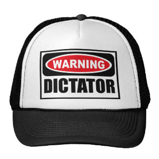 Warning DICTATOR Hat