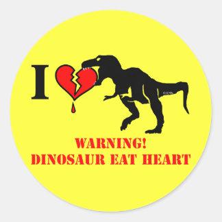 Warning! Dinosaur eat heart Classic Round Sticker
