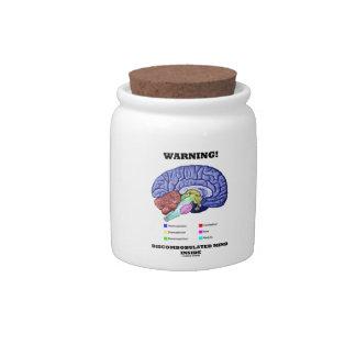 Warning! Discombobulated Mind Inside (Brain Humor) Candy Jar