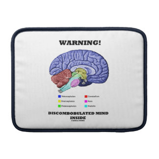 Warning! Discombobulated Mind Inside (Brain Humor) Sleeves For MacBook Air
