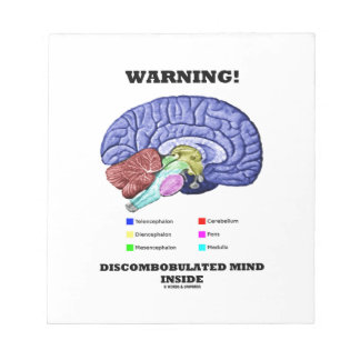 Warning! Discombobulated Mind Inside (Brain Humor) Memo Pad