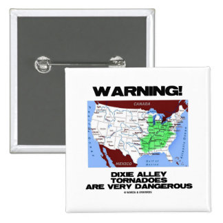 Warning! Dixie Alley Tornadoes Are Very Dangerous Pin