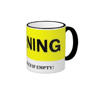 WARNING - DO NOT APPROACH IF EMPTY mug